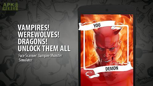 face scanner: vampire monster