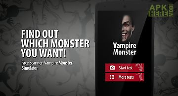 Face scanner: vampire monster