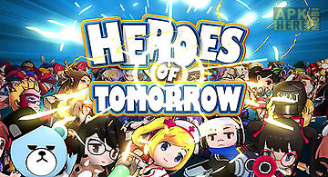 Heroes of tomorrow