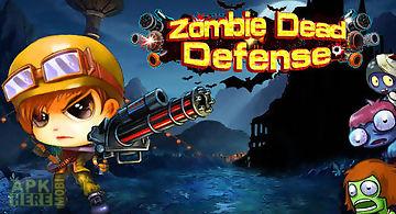 Zombie dead defense
