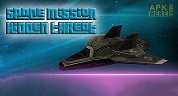 Space mission: hidden threat