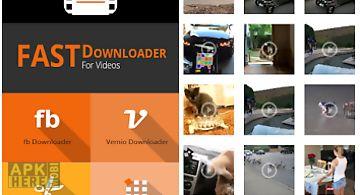 Fast downloader for videos