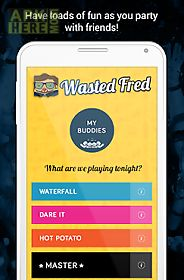 drinking games by wasted fred