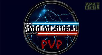 Boobashell: pvp