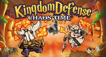 Kingdom defense: chaos time