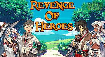 Revenge of heroes