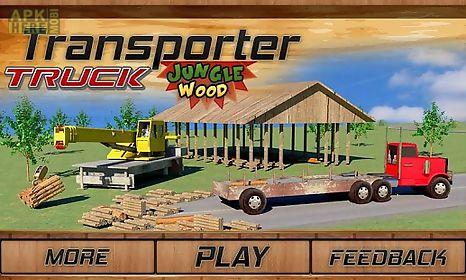transporter truck: jungle wood