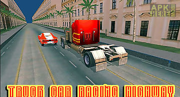 Truck car racing highway