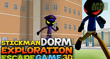 Stickman dorm exploration escape..