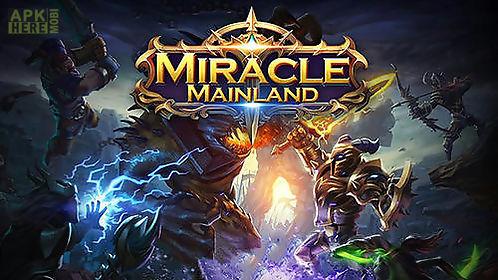 miracle mainland