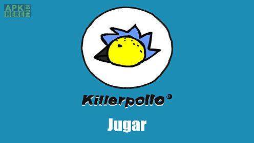 killer pollo