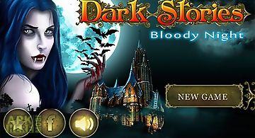 Dark stories: bloody night