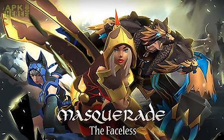 masquerade: the faceless