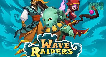 Wave raiders