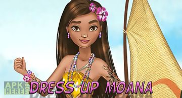 Dress up moana princess for adve..