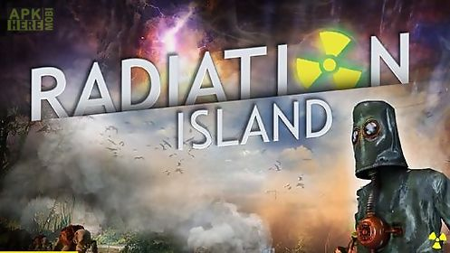 Radiation island for android free download at apk here store.