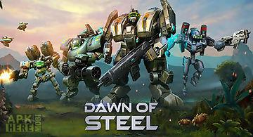 Dawn of steel