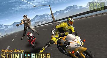 Highway racing: stunt rider. ras..