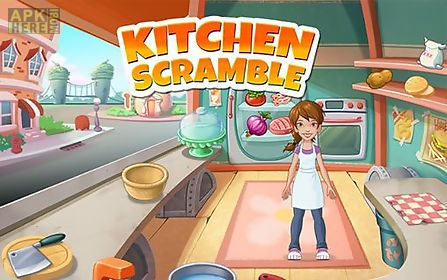 kitchen scramble