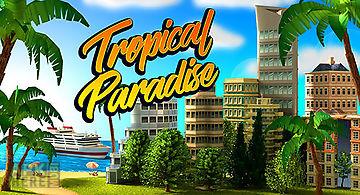 Tropical paradise: town island. ..
