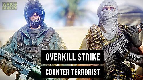 overkill strike: counter terrorist fps shoot game