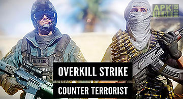 Overkill strike: counter terrori..