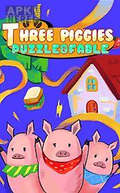 three piggies: puzzle & fable