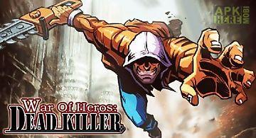 War of heros: dead killer