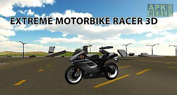 Extreme motorbike racer 3d
