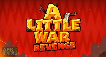 A little war 2: revenge