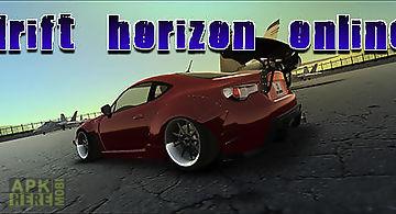 Drift horizon online