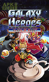 galaxy heroes: clash of robot