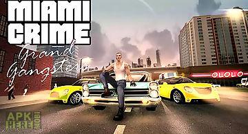 Miami crime: grand gangsters