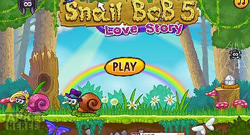 The snail bob 5