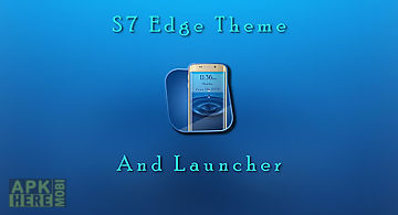 S7 edge launcher and theme