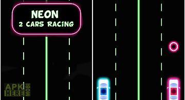 Neon 2 cars racing