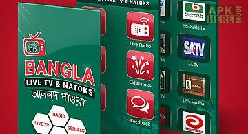 Bangla live tv and natok