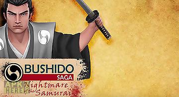 Bushido saga: nightmare of the s..