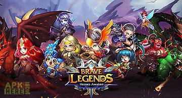 Brave legends: heroes awaken