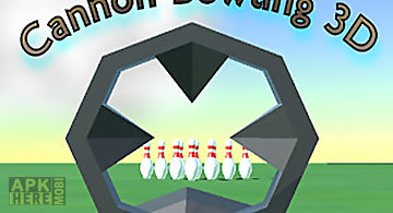 Cannon bowling 3d: aim and shoot