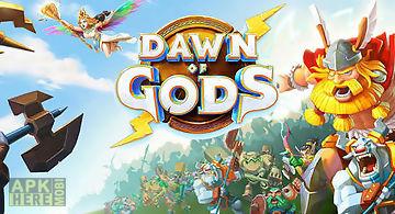 Dawn of gods