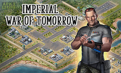 imperial: war of tomorrow