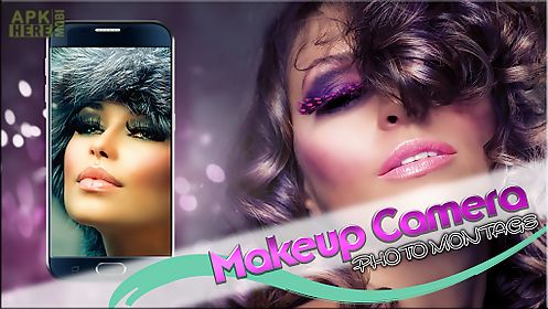 Makeup camera – photo editor for Android free download at