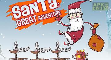 Santa: great adventure