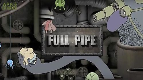 full pipe: adventure