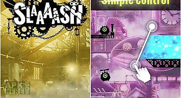 Slaaaash: cut and smash!