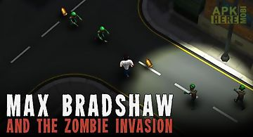 Max bradshaw and the zombie inva..
