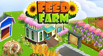 Feed farm