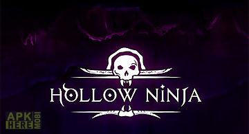 Hollow ninja
