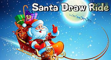 Santa draw ride: christmas adven..